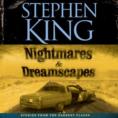 Nightmares & Dreamscapes, Volume II by Stephen King audiobook