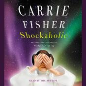 Shockaholic by  Carrie Fisher audiobook