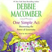 One Simple Act by  Debbie Macomber audiobook