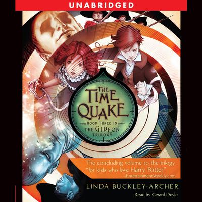 The Time Quake by Linda Buckley-Archer audiobook