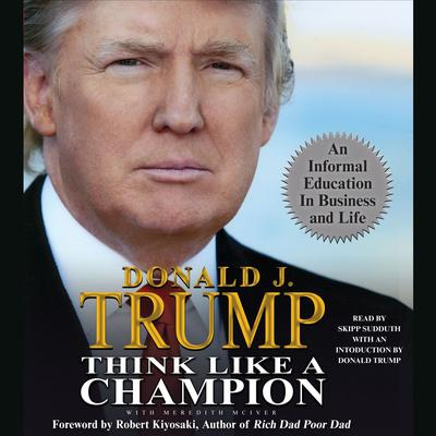 Think Like a Champion by Donald J. Trump audiobook