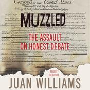 Muzzled by  Juan Williams audiobook