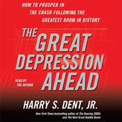 The Great Depression Ahead by  Harry S. Dent Jr. audiobook