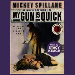 My Gun is Quick by Mickey Spillane audiobook