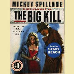 The Big Kill by Mickey Spillane audiobook