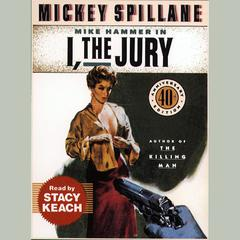 I, the Jury by Mickey Spillane audiobook
