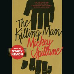 The Killing Man by Mickey Spillane audiobook