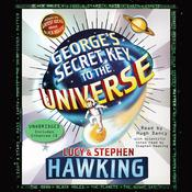 George's Secret Key to the Universe by  Lucy Hawking audiobook