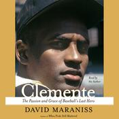 Clemente by  David Maraniss audiobook