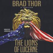 The Lions of Lucerne by  Brad Thor audiobook