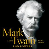 Mark Twain by  Ron Powers audiobook