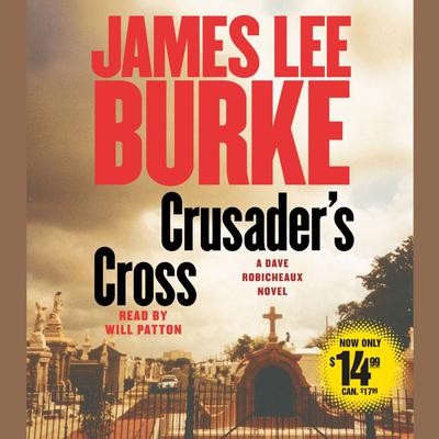 Crusader's Cross by James Lee Burke audiobook