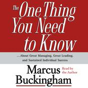 The One Thing You Need To Know by  Marcus Buckingham audiobook