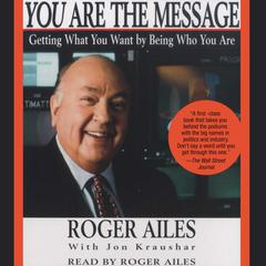You Are the Message by Roger Ailes audiobook