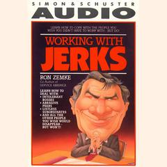 Working with Jerks by Ron Zemke audiobook