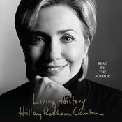 Living History by  Hillary Rodham Clinton audiobook