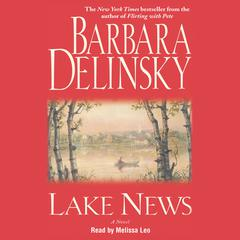Lake News by Barbara Delinsky audiobook