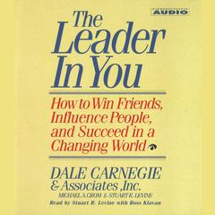The Leader In You by Michael A. Crom audiobook