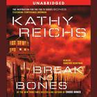 Break No Bones by Kathy Reichs