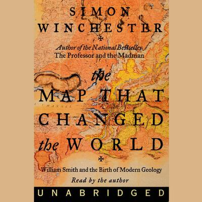 The Map That Changed the World by Simon Winchester audiobook
