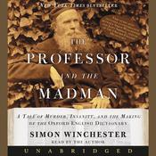 The Professor and The Madman by  Simon Winchester audiobook