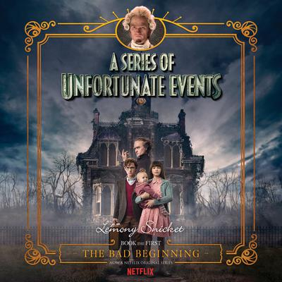 Series of Unfortunate Events #1 Multi-Voice, A: The Bad Beginning by Lemony Snicket audiobook