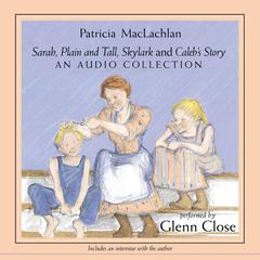 Sarah, Plain and Tall Collection by Patricia MacLachlan audiobook