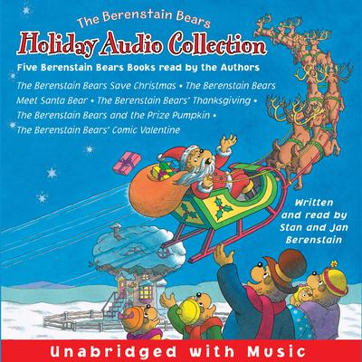 The Berenstain Bears Holiday Audio Collection by Jan Berenstain audiobook