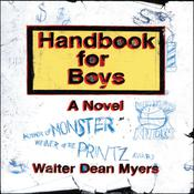 Handbook for Boys by  Walter Dean Myers audiobook