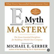 E-Myth Mastery by  Michael E. Gerber audiobook