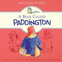 A Bear Called Paddington by Michael Bond audiobook