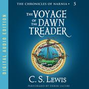 Voyage of the Dawn Treader by  C. S. Lewis audiobook