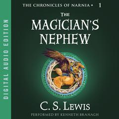 The Magician's Nephew by C. S. Lewis audiobook