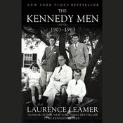 The Kennedy Men by  Laurence Leamer audiobook