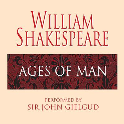 Ages of Man by William Shakespeare audiobook