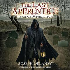 Last Apprentice: Revenge of the Witch (Book 1) by Joseph Delaney audiobook