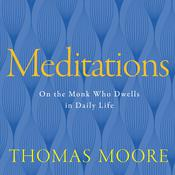 Meditations by  Thomas Moore audiobook