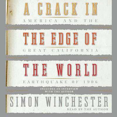 A Crack in the Edge of the World by Simon Winchester audiobook