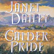 Calder Pride by  Janet Dailey audiobook