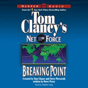 Tom Clancy's Net Force #4: Breaking Point by  Netco Partners audiobook