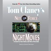 Tom Clancy's Net Force #3: Night Moves by  Steve Perry audiobook