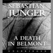 A Death in Belmont by  Sebastian Junger audiobook
