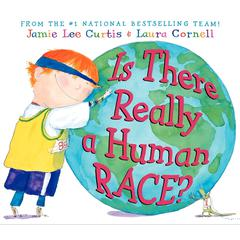 Is There Really a Human Race? by Jamie Lee Curtis audiobook