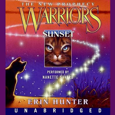 Warriors: The New Prophecy #6: Sunset by Erin Hunter audiobook
