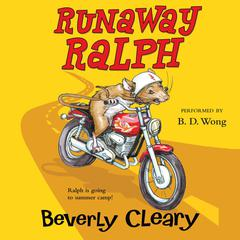 Runaway Ralph by Beverly Cleary audiobook