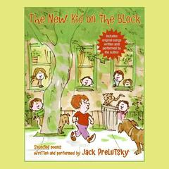 The New Kid on the Block by Jack Prelutsky audiobook