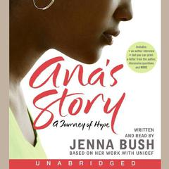 Ana's Story by Jenna Bush Hager audiobook