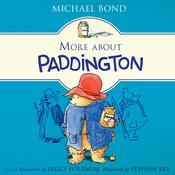 More About Paddington by  Michael Bond audiobook