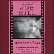 Abraham's Boys by  Joe Hill audiobook