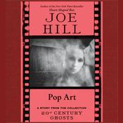 Pop Art by  Joe Hill audiobook